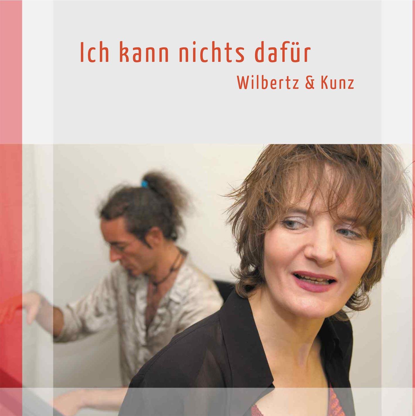 """Musikkabarett Wilbertz & Kunz """"Ich kann nichts dafür"""""""